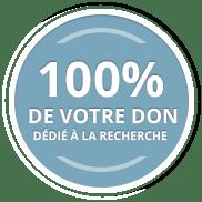 100% de vos dons dédié à la recherche